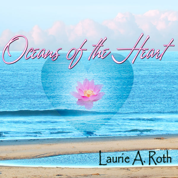 Oceans of the heart